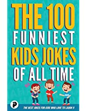 The 100 Funniest Kids Jokes of All Time