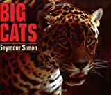 Big Cats, Seymour Simon and Simon, 006446119X