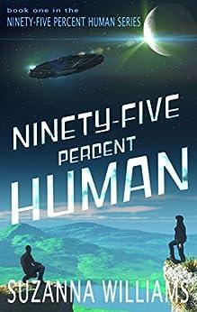 Ninety-five percent Human by [Williams, Suzanna]