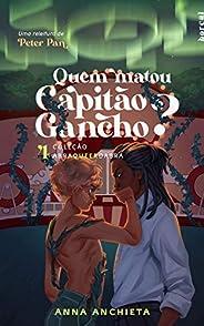 Quem Matou Capitão Gancho? (Abraqueerdabra)