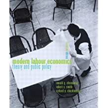 Modern Labour Economics: Theory and Public Policy, Canadian Edition