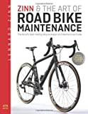 Zinn and the Art of Road Bike Maintenance, Lennard Zinn, 1934030988