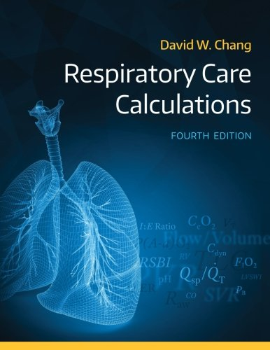 Check expert advices for respiratory care calculations chang?