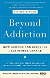 "The groundbreaking method that upends current treatment models and ""offers collective hope to families of substance abusers"" (Kirkus Reviews), helping loved ones conquer addiction and compulsion problems through positive reinforcement and kindness—fr..."