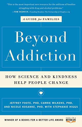 Beyond Addiction: How Science and Kindness Help People Change (Best Way To Use Heroin)