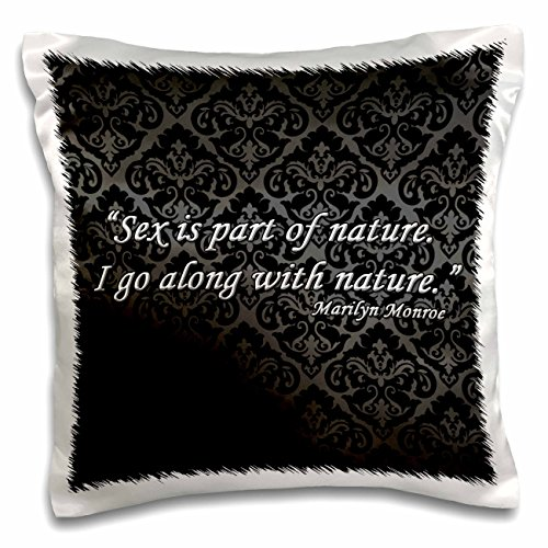- 3dRose Sex is Part go Along with Nature Marilyn Monroe Quote-Pillow Case, 16-inch (pc_162253_1)