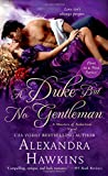 Duke but No Gentleman, A (Masters of Seduction)