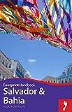 Footprint Salvador & Bahia (Footprint Handbooks)