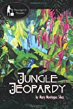 Jungle Jeopardy, Mary Montague Sikes, 1610090241