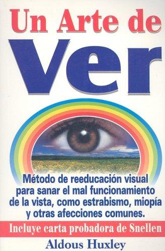 Un Arte De Ver Spanish Edition Huxley Aldous 9789706661692 Books