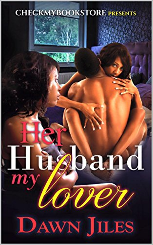 Her Husband My Lover