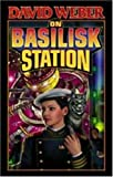 On Basilisk Station (Honor Harrington)