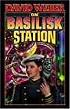 On Basilisk Station (Honor Harrington)