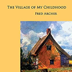 The Village of My Childhood