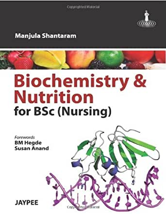 Biochemistry and Nutrition for B.Sc Nursing (English Edition ...