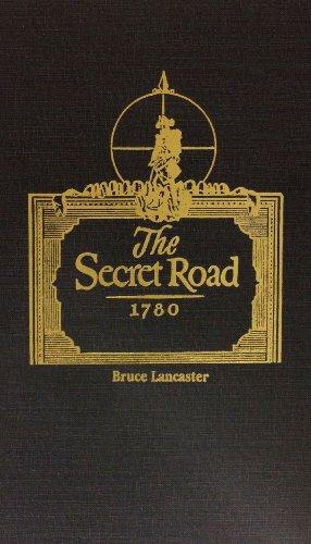 The Secret Road by Bruce Lancaster