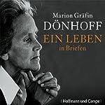 Ein Leben in Briefen | Marion Gräfin Dönhoff