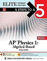 5 Steps to a 5: AP Physics 1 Algebra-Based 2020 Elite Student Edition
