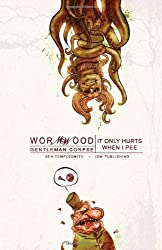 Wormwood, Vol. 2: It Only Hurts When I Pee