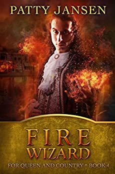 Fire Wizard (For Queen And Country Book 4) by [Jansen, Patty]