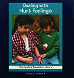 Dealing with Hurt Feelings, Lisa K. Adams, 0823950751