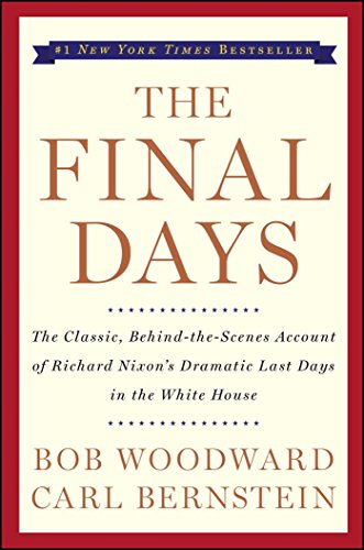 The Final Days [Bob Woodward - Carl Bernstein] (Tapa Blanda)