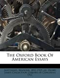 The Oxford Book of American Essays, , 1245881558