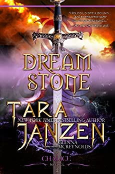 Dream Stone (The Chalice Trilogy Book 2) by [Janzen, Tara]
