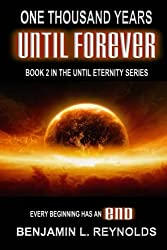 One Thousand Years Until Forever (The Until Eternity Series Book 2)