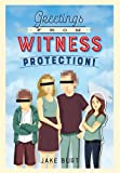 img - for Greetings from Witness Protection! book / textbook / text book