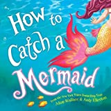 img - for How to Catch a Mermaid book / textbook / text book