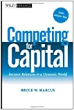 img - for Competing for Capital: Investor Relations in a Dynamic World book / textbook / text book
