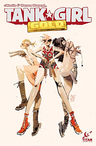 Tank Girl: Gold #1 (Tank Girl Gold) ISBN-13