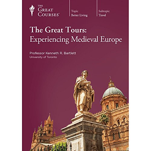 the-great-courses-the-great-tours-experiencing-medieval-europe