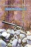 Narcedalia Piedrotas, Ricardo Elizondo Elizondo, 9681666844