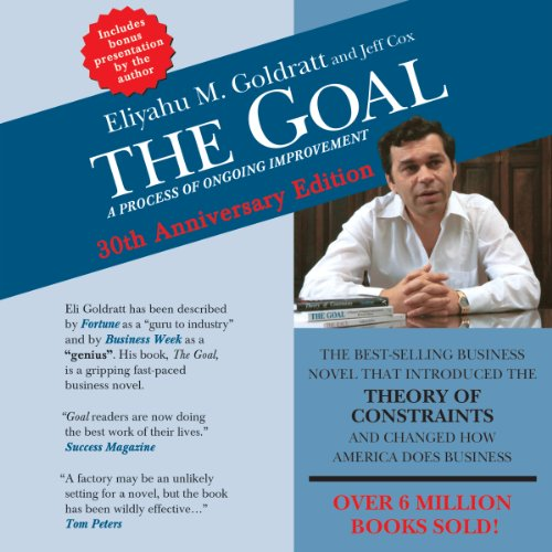 The Goal: A Process of Ongoing Improvement - 30th Anniversary Edition cover