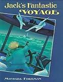 Jack's Fantastic Voyage by Michael Foreman (1992-10-15)