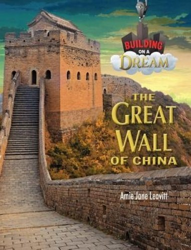 The Great Wall of China (Building on a Dream)