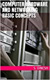 #10: Computer Hardware And Networking Basic Concepts