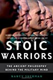 Stoic Warriors, Nancy Sherman, 019531591X