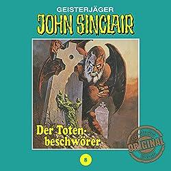 Der Totenbeschwörer (John Sinclair - Tonstudio Braun Klassiker 8)