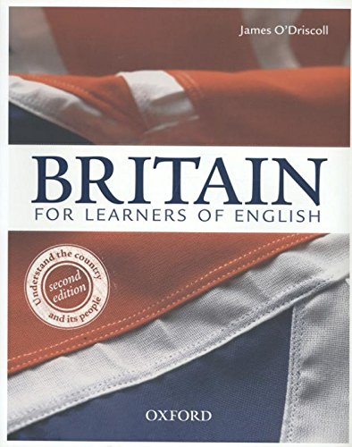 Britain - The Country and its People. Intermediate. Advanced. Student's Book: For Learners of English