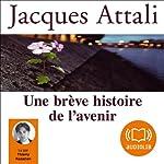 Une brève histoire de l'avenir | Jacques Attali