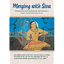 Merging with Siva: Hinduism's Contemporary Metaphysics (Master Course Trilogy Book 3)