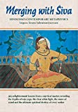 Merging with Siva, Hinduism's Contemporary Metaphysics is a guide for one who is ready to diligently walk the spiritual path. Great new vistas open up throughout its 365 daily lessons as Gurudeva shares, in the clearest terms, deep metaphysical insig...