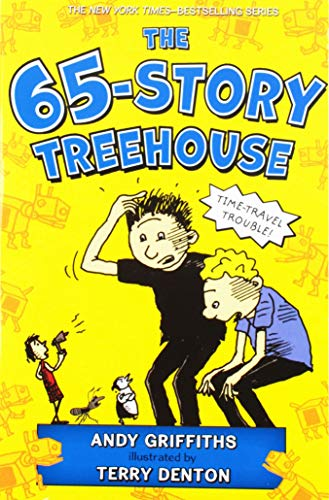 The 65-Story Treehouse: Time Travel Trouble! (The Treehouse - 64 Book