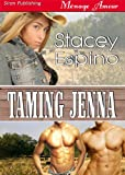 Taming Jenna (Siren Publishing Menage Amour)