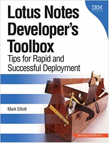 Book Lotus Notes Developer's Toolbox: Tips for Rapid and Successful Deployment (Developerworks)