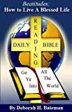 img - for Beatitudes: How to Live a Blessed Life (Daily Bible Reading Series Book 3) book / textbook / text book