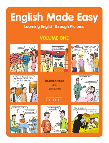 English Made Easy Volume One: Learning English through Pictures: 1